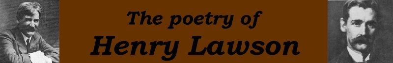 Henry Lawson list of poems